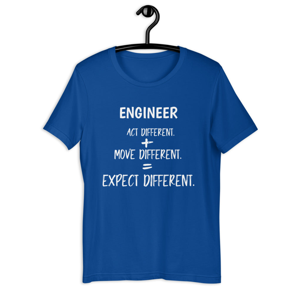 ENGINEER Act Different. + Move Different. = Expect Different. ™ Short-Sleeve Unisex T-Shirt