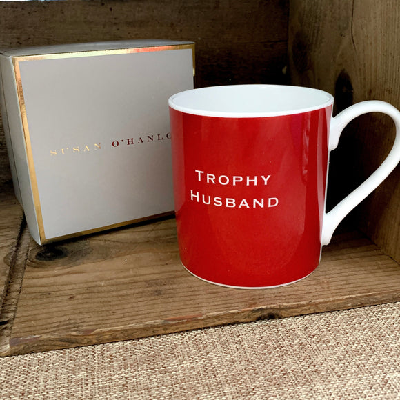 "Susan O'Hanlon - ""Trophy Husband"" - Fine Bone China Mug"