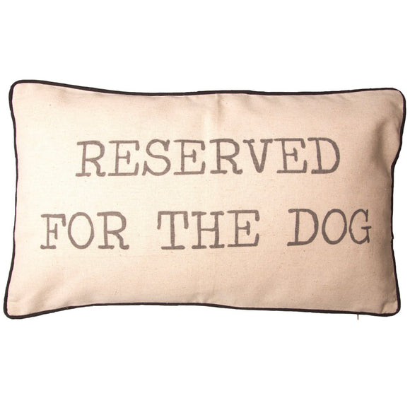 Sass & Belle - Reserved For The Dog Cushion