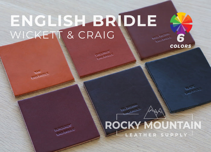 Wickett & Craig 🇺🇸 - English Bridle - Veg Tanned Leather (6 colors) - 5oz (2.0mm)