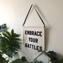 Load image into Gallery viewer, embrace your battles by rayo & honey