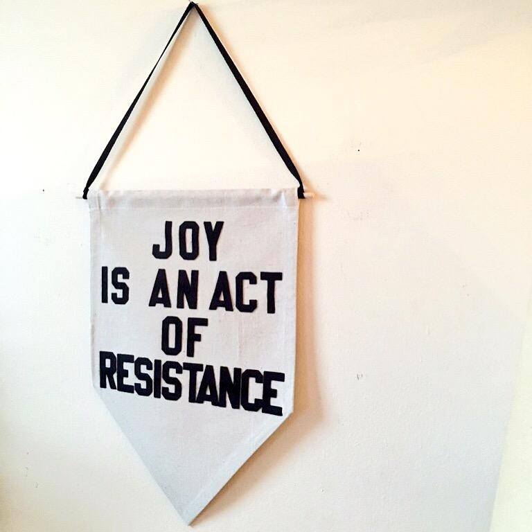 joy is an act of resistance by rayo & honey