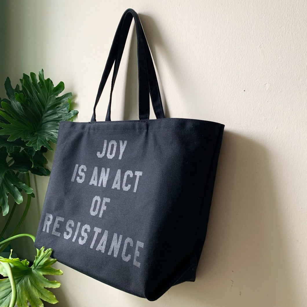 joy is an act of resistance tote by rayo & honey