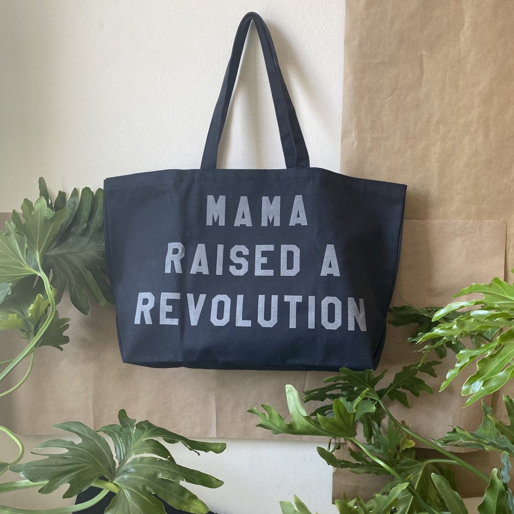 mama raised a revolution tote ~Black with reflective lettering ~ by rayo & honey