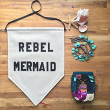 Load image into Gallery viewer, rebel mermaid by rayo & honey