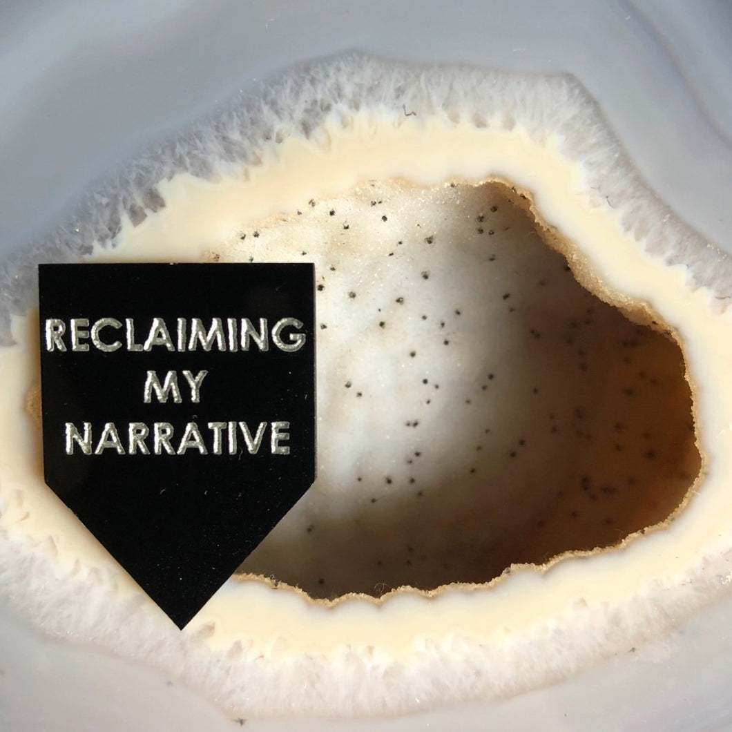 reclaiming my narrative pin by rayo & honey