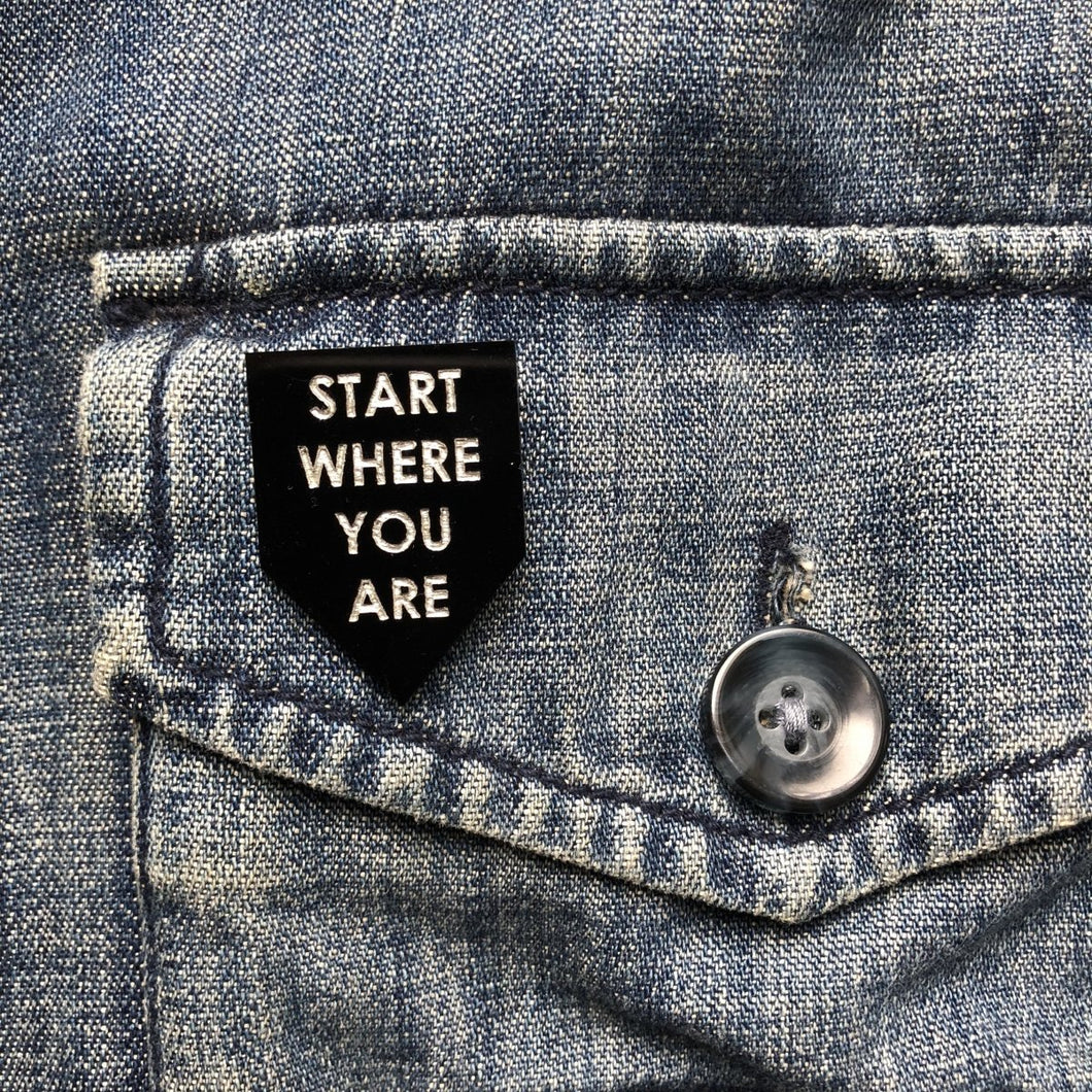start where you are pin by rayo & honey