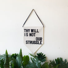 Load image into Gallery viewer, thy will is not our struggle by rayo & honey