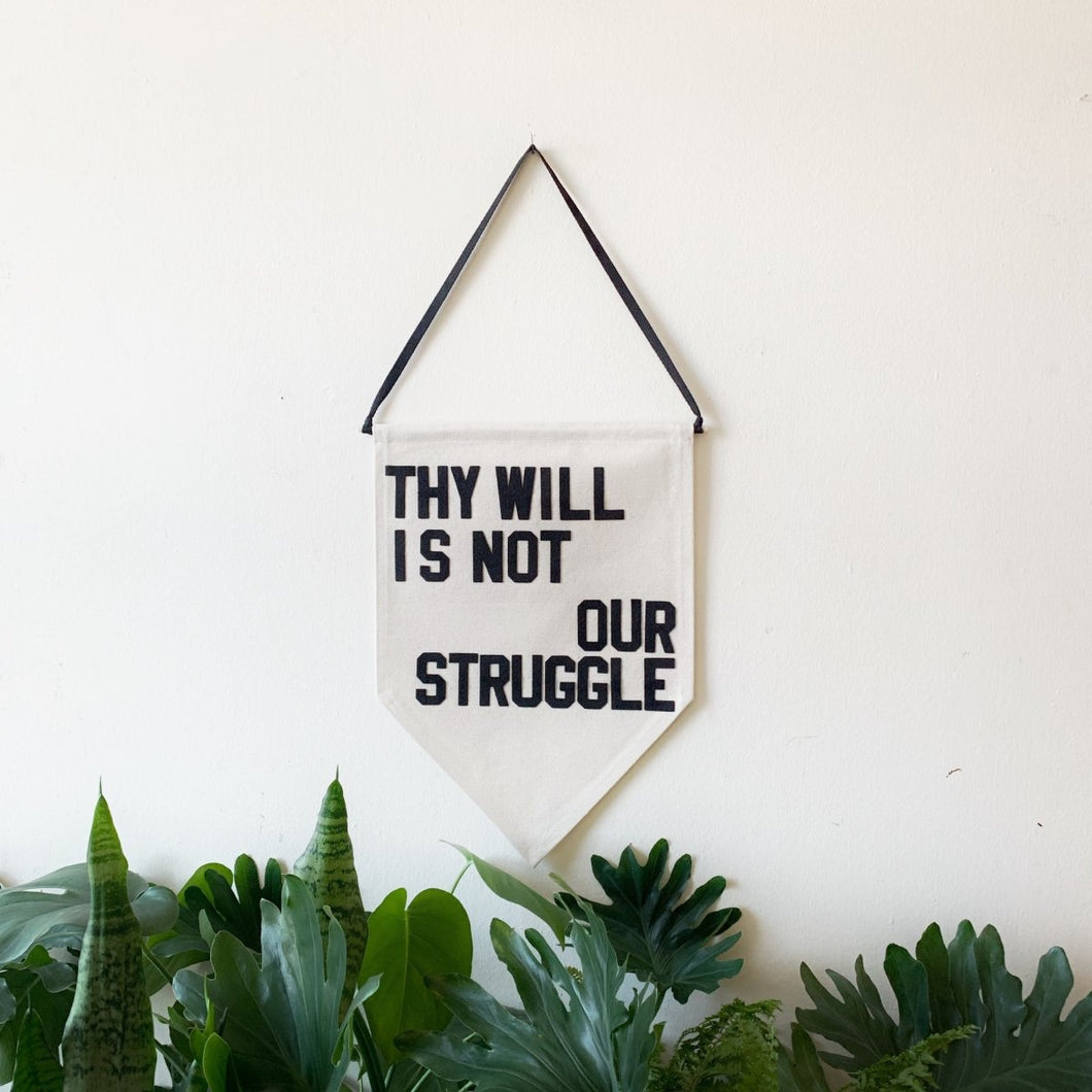 thy will is not our struggle by rayo & honey