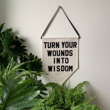 Load image into Gallery viewer, turn your wounds into wisdom by rayo & honey