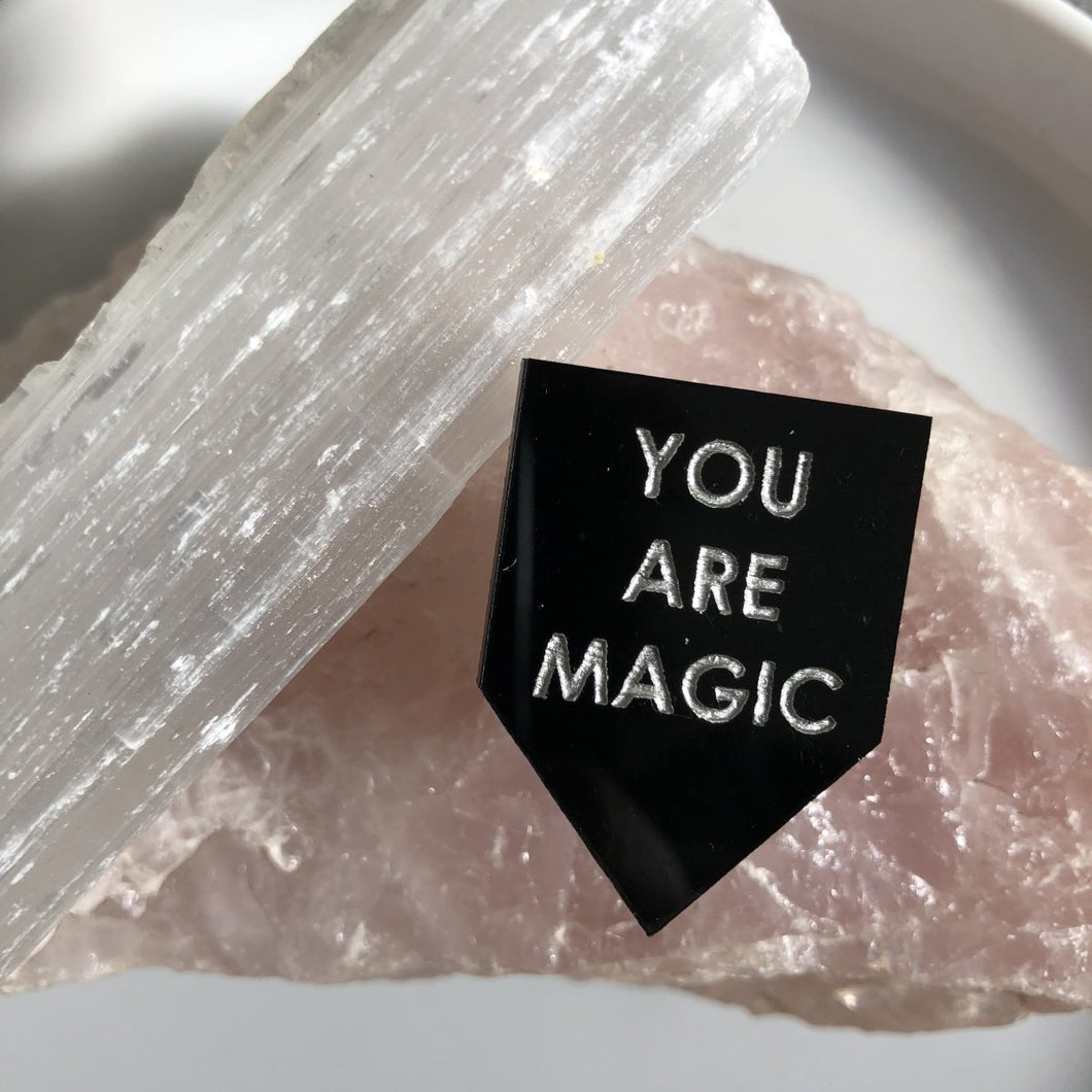 you are magic pin by rayo & honey