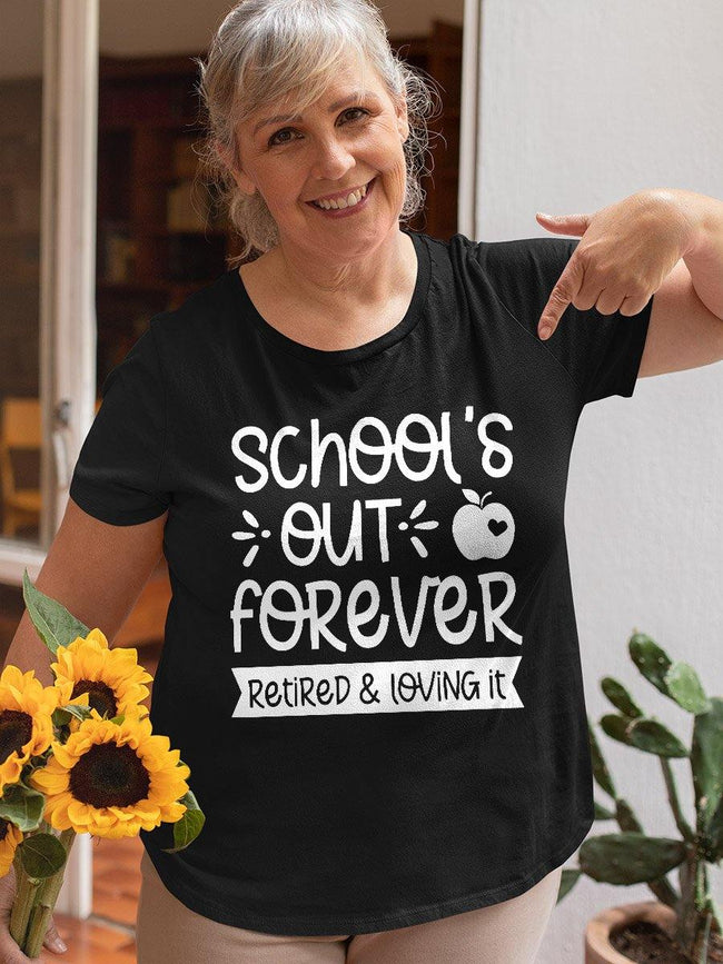 Retired Teacher - Schools out forever retired and loving it - Standard T-shirt - Teeducate