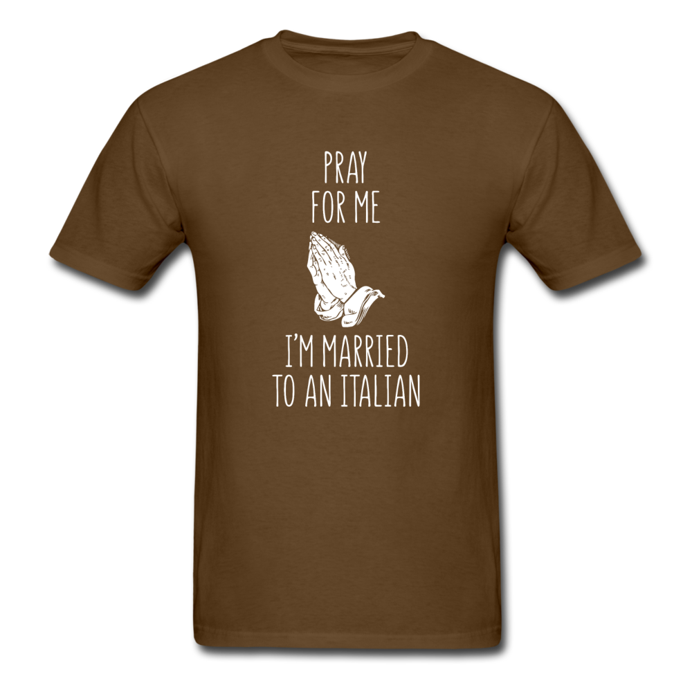 Pray for me I'm married to an Italian T-shirt - black