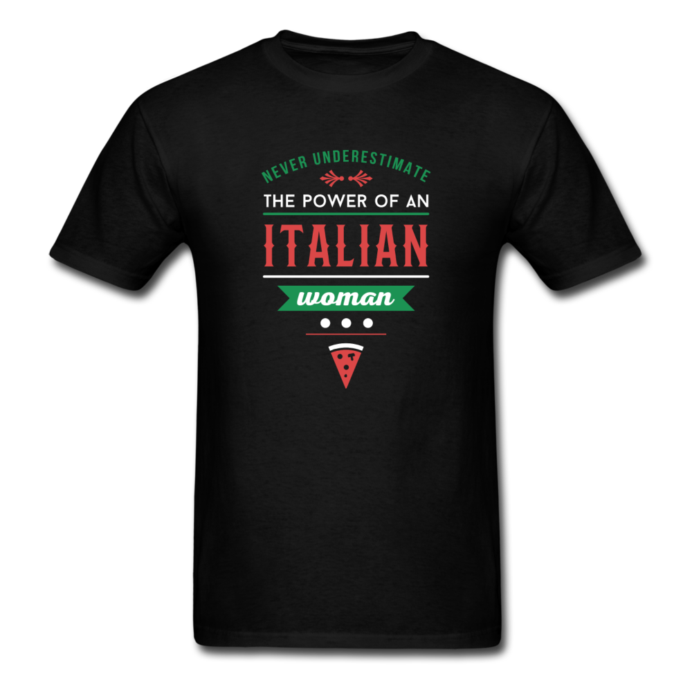 Never underestimate the power of an Italian woman T-shirt - black