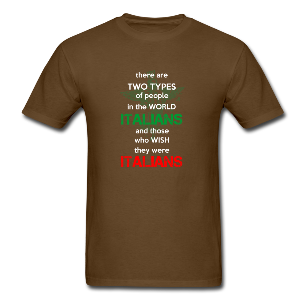 Two types of people in the world Italians and those who wish they were Italians T-shirt - black