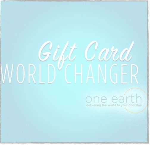 One Earth Gift Cards - One Earth | delivering the world to your doorstep