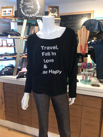 Long Sleeve Tee- Travel, Fall in Love & Be Happy
