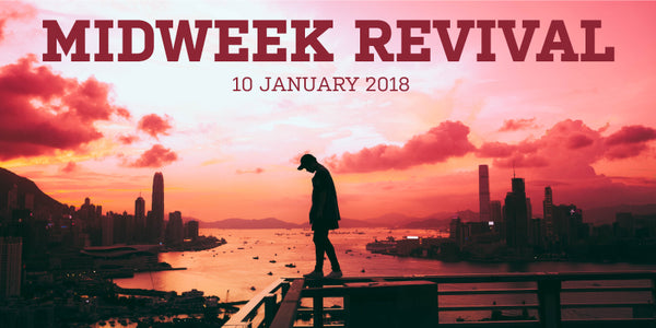 Midweek Revival - 10 January 2018