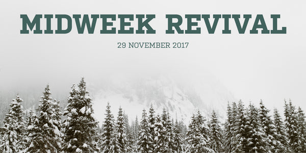 Midweek Revival - 29 November 2017