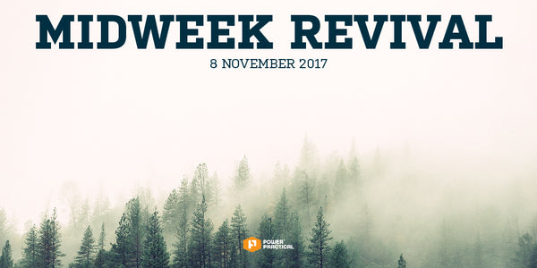 Midweek Revival - 8 November 2017