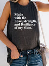 Made With The Love Strength And Resilience Of My Mom Women Tank Top