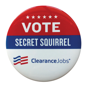 "Vote Secret Squirrel 3"" Round Button"