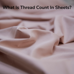 What is Thread Count in Sheets?