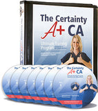 The Certainty A+ C.A. Ultimate Training Program
