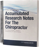 Accumulated Research Notes for the Chiropractor— Volume 1