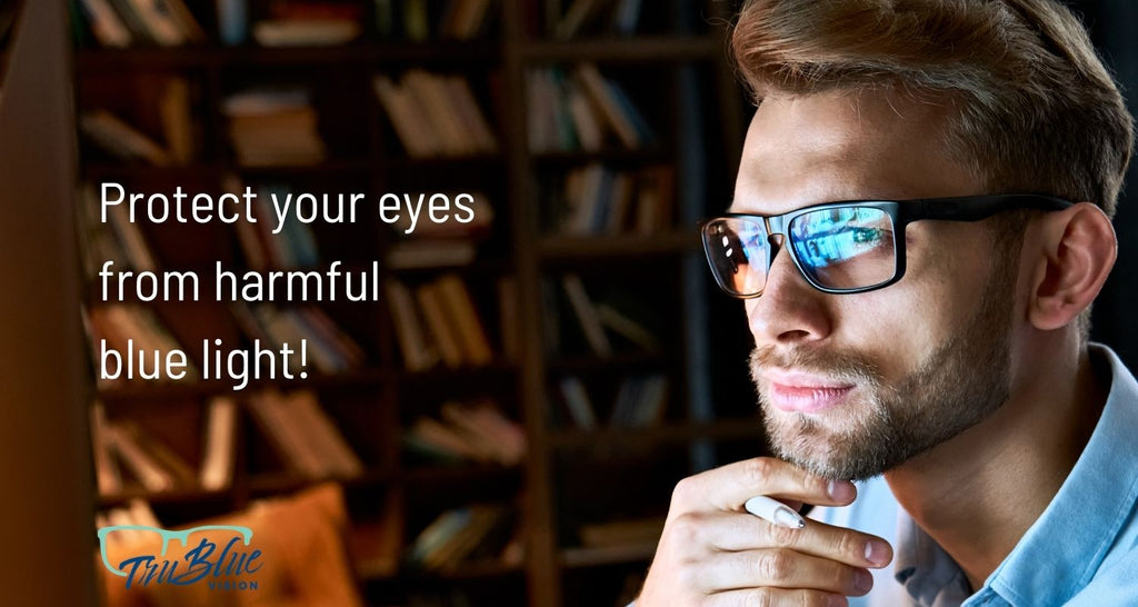 Protect your eyes from harmful blue light