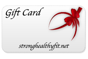 Strong Healthy Fit Gift Card