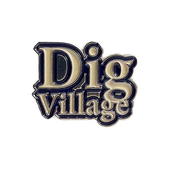 Dig Village Small Pin Badge