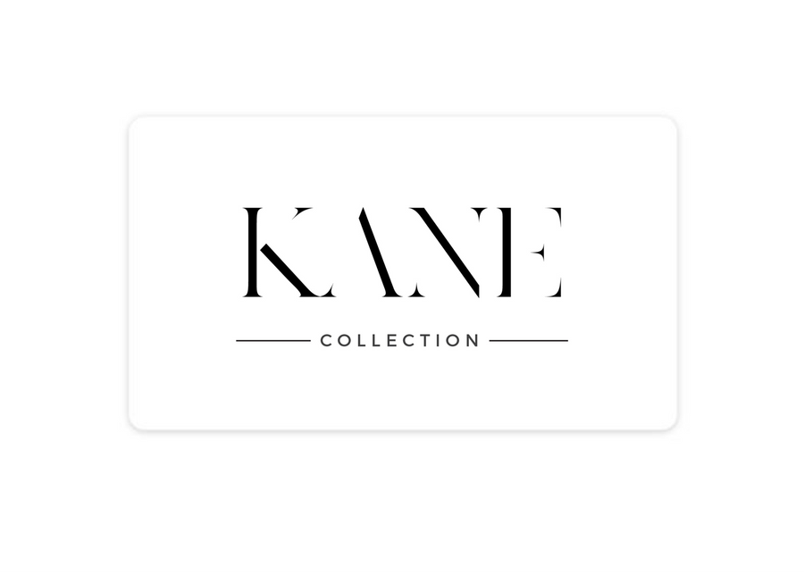 Kane Collection Gift Card