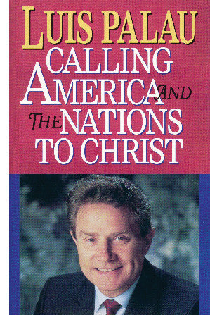 Calling America and the Nations to Christ