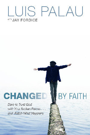 Changed by Faith