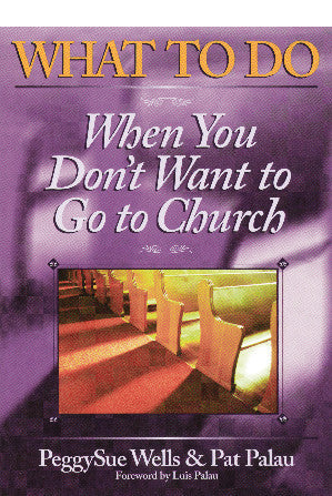 What to Do When You Don't Want to Go to Church