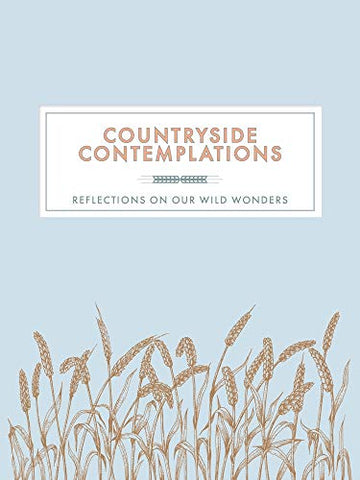 Countryside Contemplations: Reflections on Our Wild Wonders (Contemplations Series)