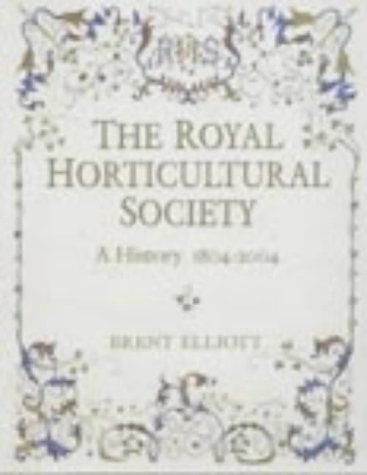 The Royal Horticultural Society: a History 1804-2004