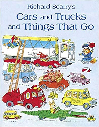 Cars and Trucks and Things that Go - Richard Scarry Picture Book