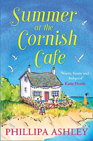 Summer at the Cornish Café: The perfect summer romance (The Cornish Café Series, Book 1): The Perfect Summer Romance for 2018 (The Cornish Cafe Series)