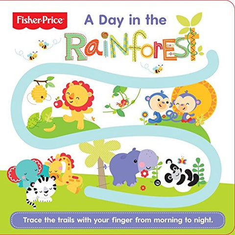 Follow Me: A Day in the Rainforest (Fisher Price)