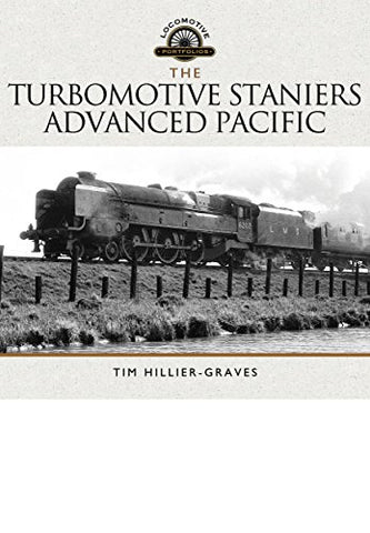 The Turbomotive, Staniers Advanced Pacific (Locomotive Portfolios)