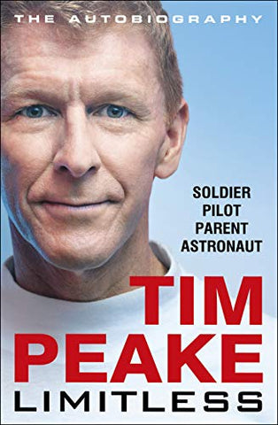 Limitless: The Autobiography: The bestselling story of Britain's inspirational astronaut