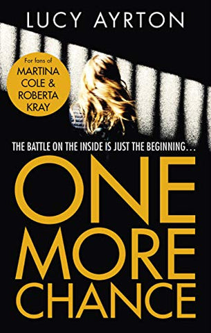 One More Chance: A gripping page-turner set in a women's prison