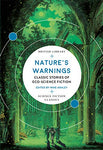 Nature's Warnings: Classic Stories of Eco-Science Fiction (British Library Science Fiction Classics)