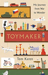 The Toymaker: My Journey From War to Wonder
