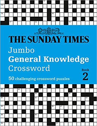 The Sunday Times Jumbo General Knowledge Crossword Book 2: 50 general knowledge crosswords (Times Mind Games)