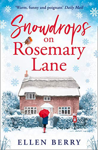 Snowdrops on Rosemary Lane: A heartwarming read to curl up with this winter