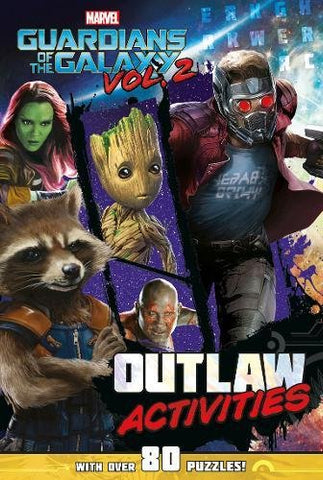 Marvel Guardians of the Galaxy Vol. 2 Outlaw Activities: With Over 80 Puzzles! (Activity Book)