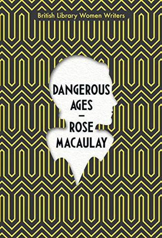 Dangerous Ages (British Library Women Writers)